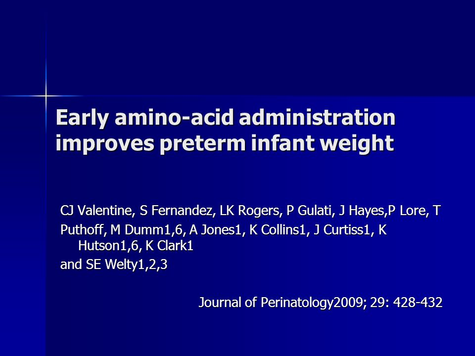 Early amino-acid administration improves preterm infant weight