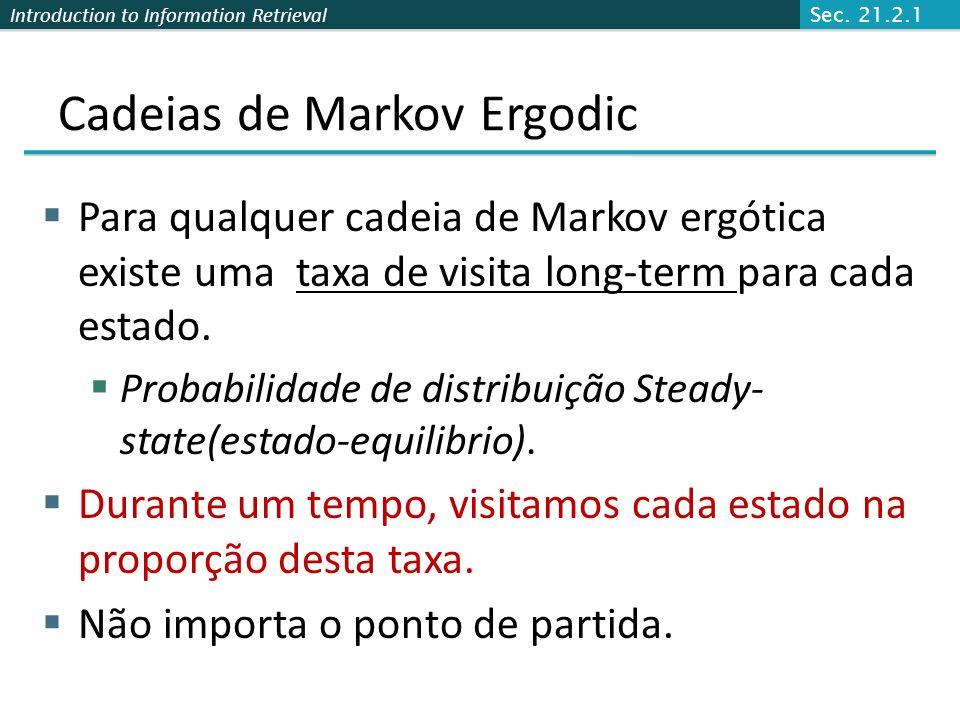 Cadeias de Markov Ergodic