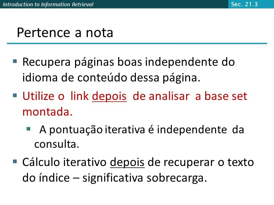 Sec. 21.3 Pertence a nota. Recupera páginas boas independente do idioma de conteúdo dessa página.