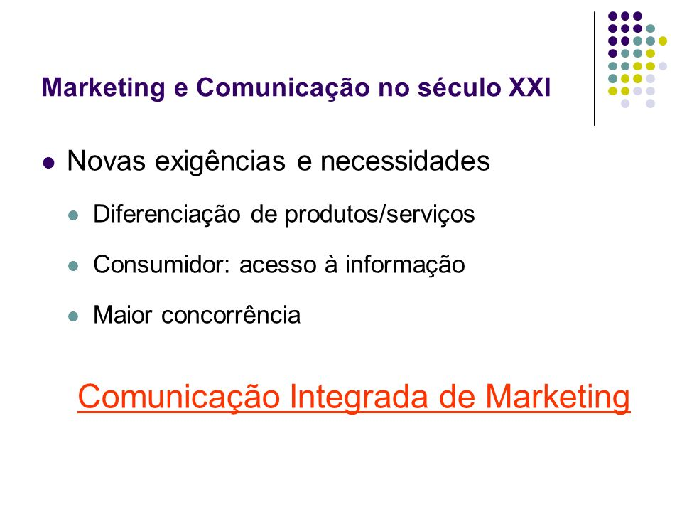 Marketing e Comunicação no século XXI