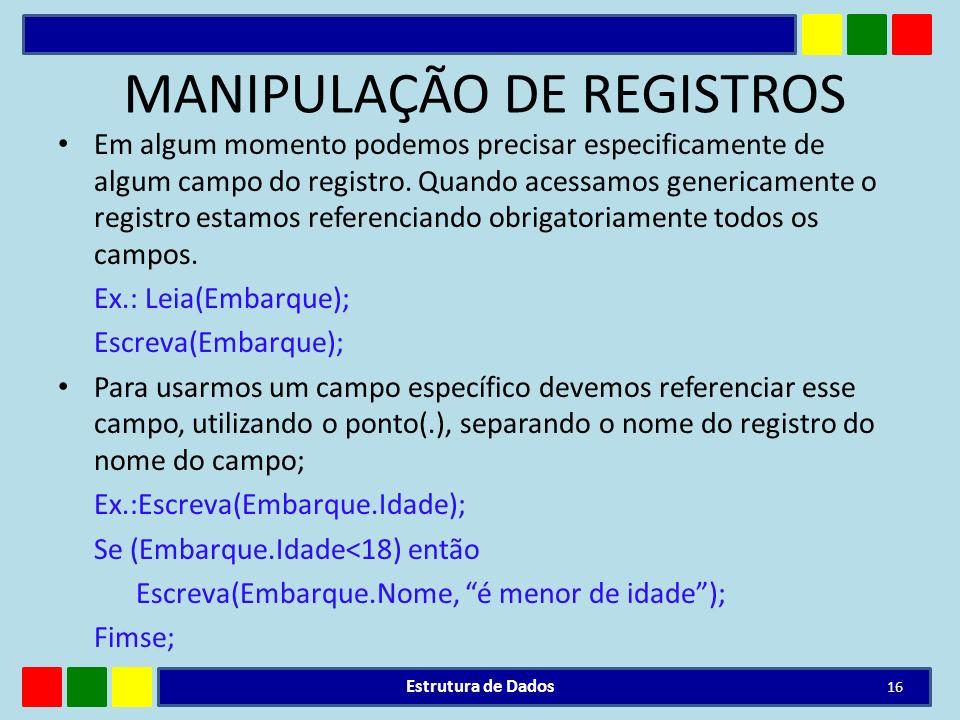 MANIPULAÇÃO DE REGISTROS