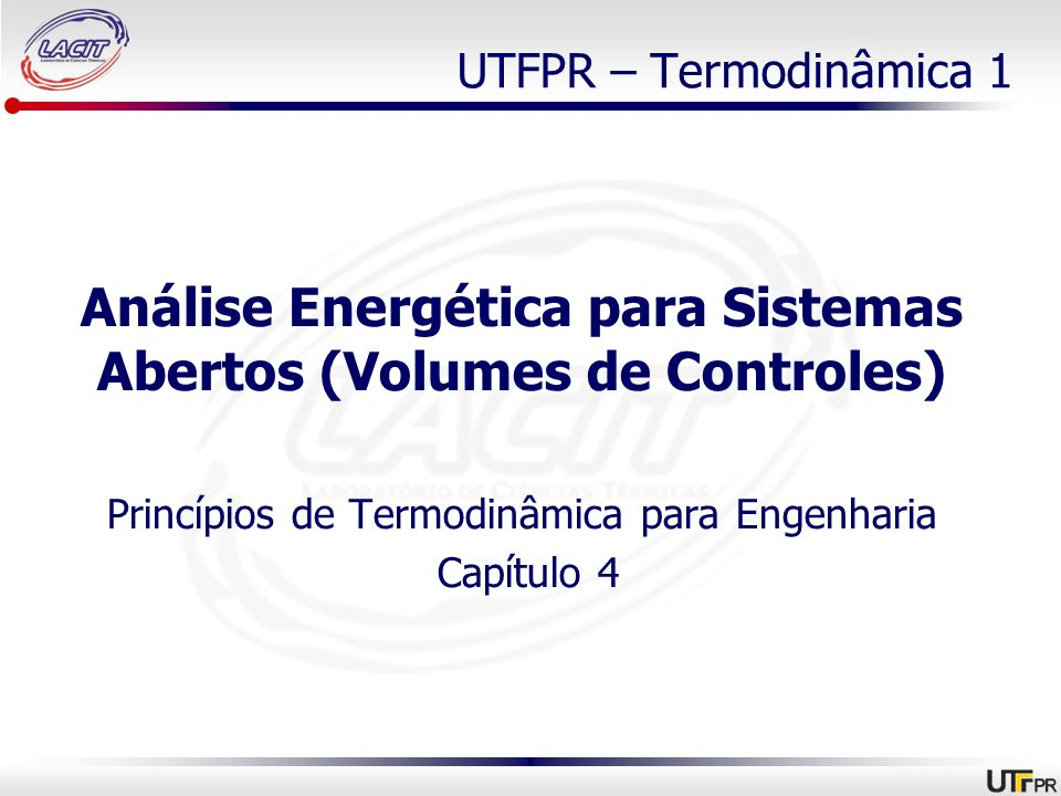 Análise Energética para Sistemas Abertos (Volumes de Controles)