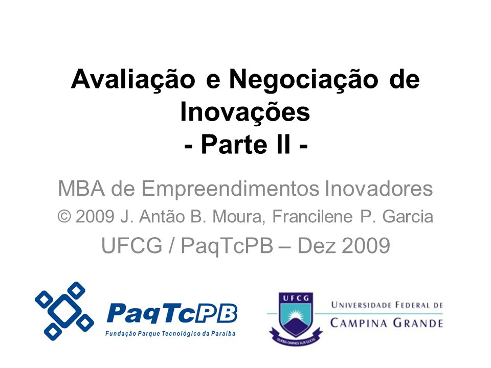 Avaliação e Negociação de Inovações - Parte II -