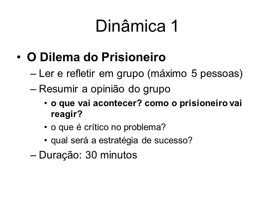 Dinâmica 1 O Dilema do Prisioneiro