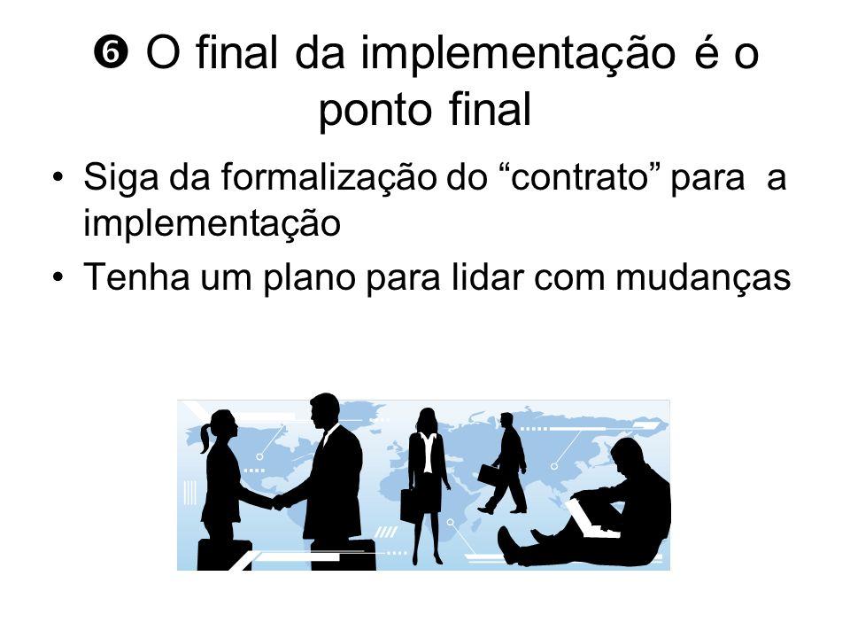  O final da implementação é o ponto final