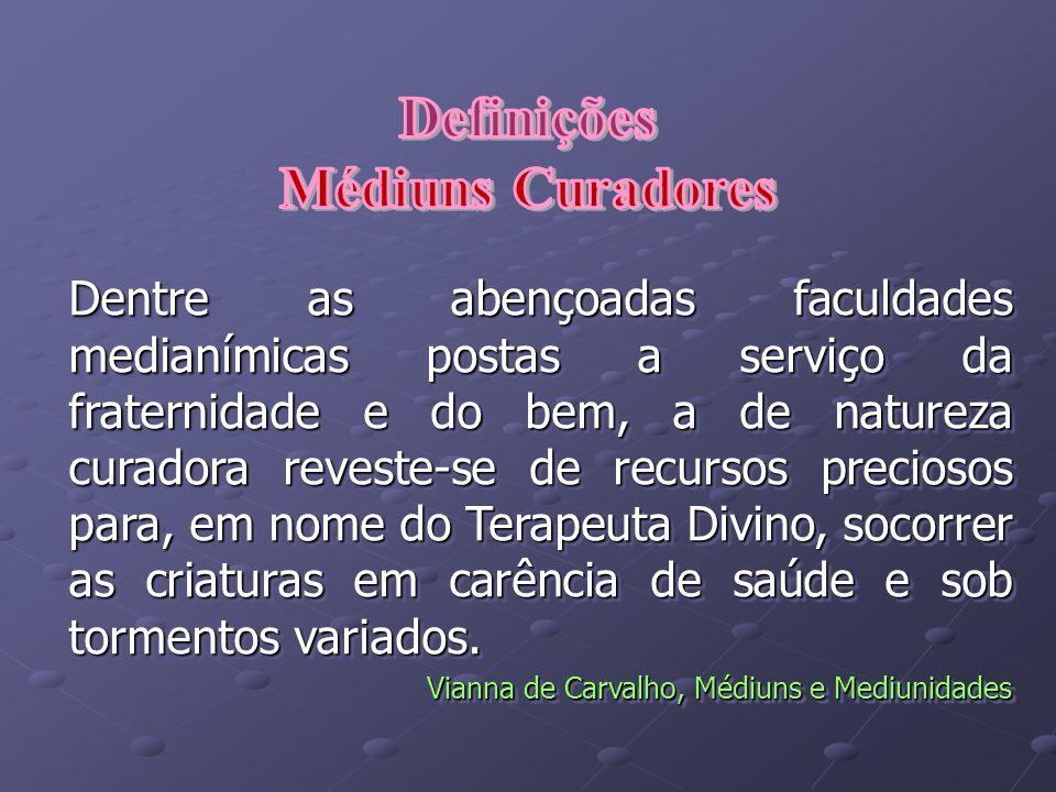 Definições Médiuns Curadores