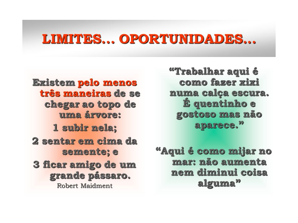 LIMITES... OPORTUNIDADES...