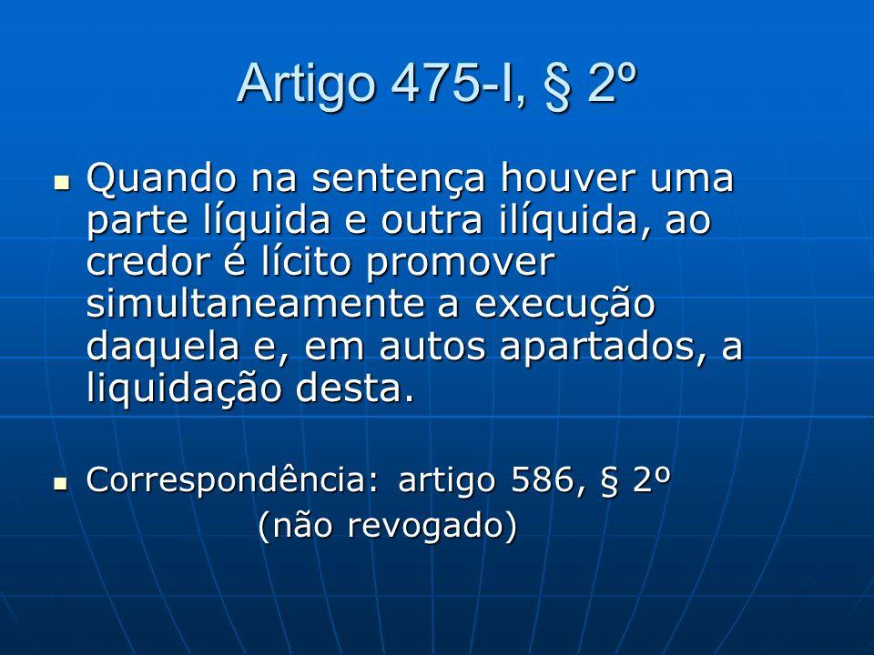 Artigo 475-I, § 2º