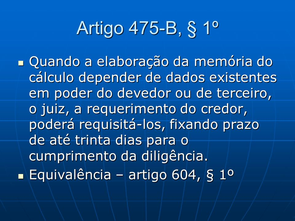 Artigo 475-B, § 1º