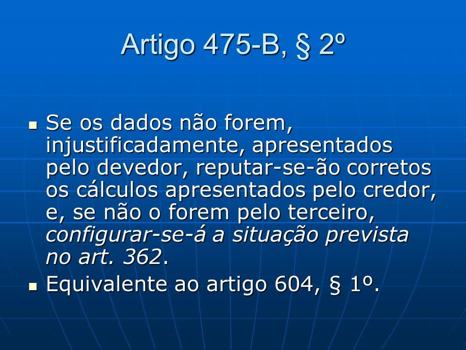 Artigo 475-B, § 2º
