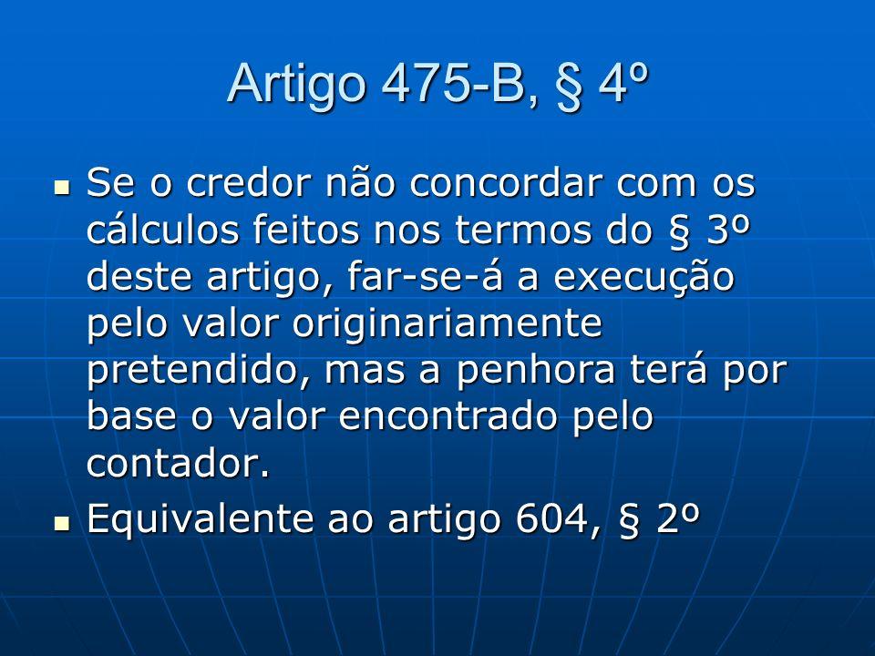 Artigo 475-B, § 4º