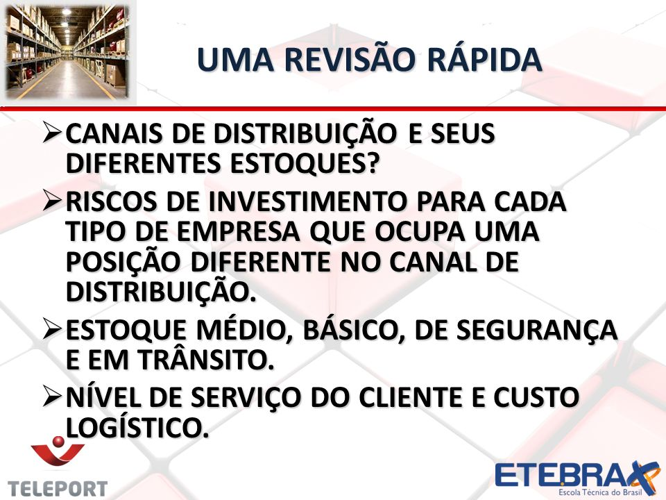 UMA REVISÃO RÁPIDA CANAIS DE DISTRIBUIÇÃO E SEUS DIFERENTES ESTOQUES