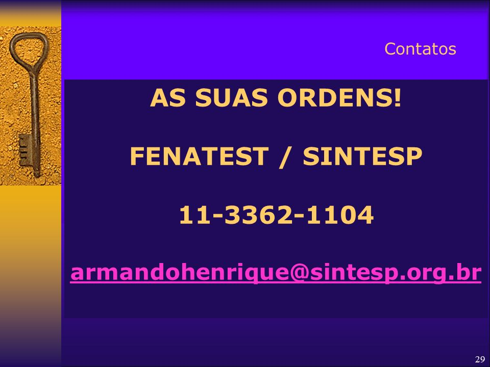 AS SUAS ORDENS! FENATEST / SINTESP 11-3362-1104