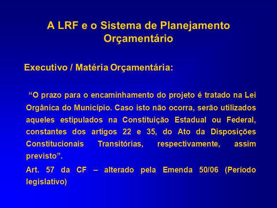 A LRF e o Sistema de Planejamento Orçamentário