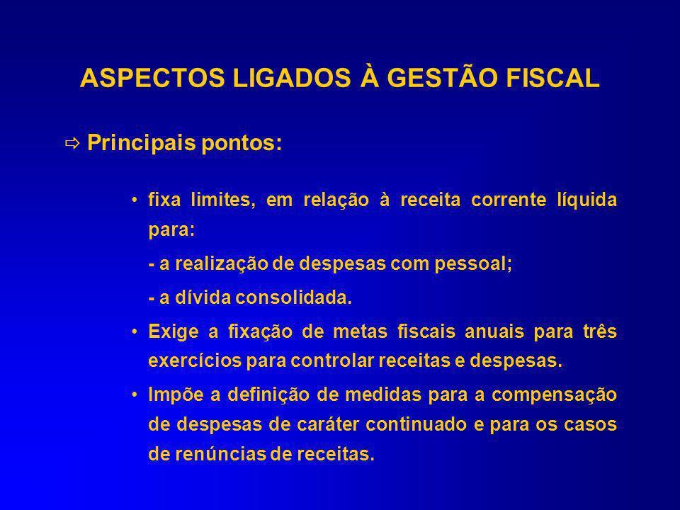 ASPECTOS LIGADOS À GESTÃO FISCAL