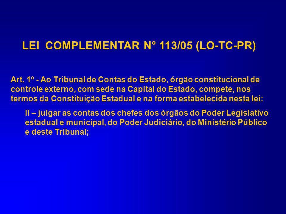 LEI COMPLEMENTAR N° 113/05 (LO-TC-PR)