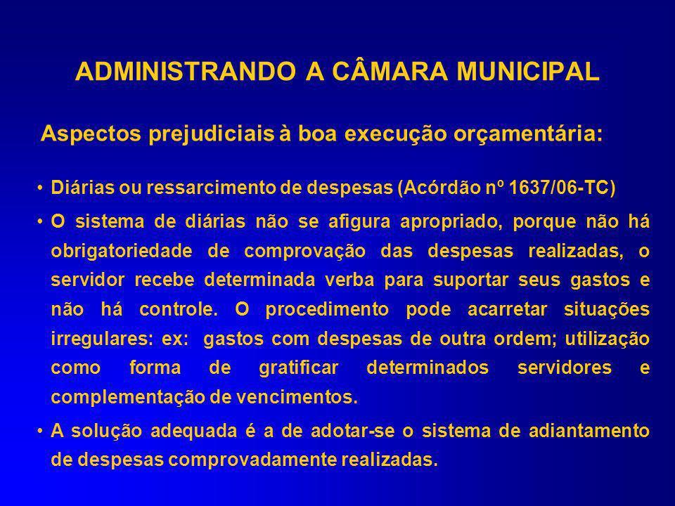 ADMINISTRANDO A CÂMARA MUNICIPAL