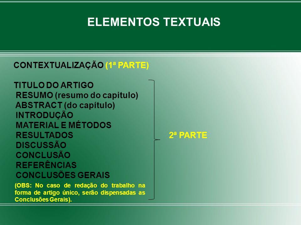 ELEMENTOS TEXTUAIS CONTEXTUALIZAÇÃO (1ª PARTE) TITULO DO ARTIGO