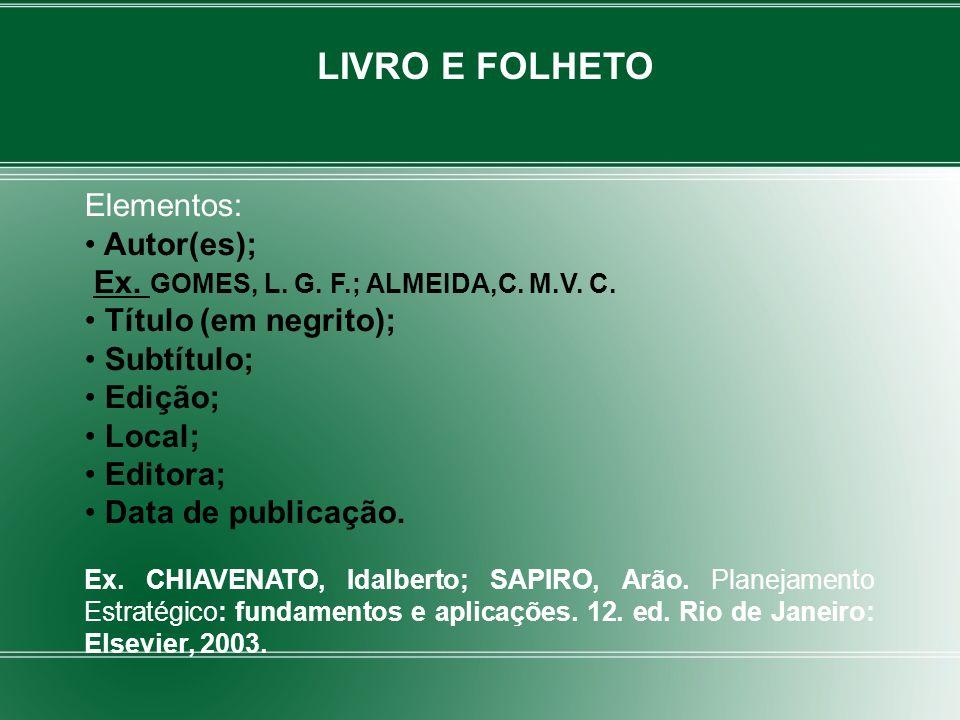 LIVRO E FOLHETO Elementos: Autor(es);