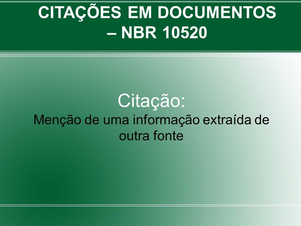 CITAÇÕES EM DOCUMENTOS – NBR 10520
