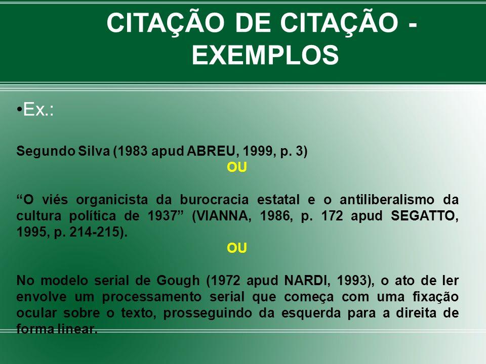 CITAÇÃO DE CITAÇÃO - EXEMPLOS