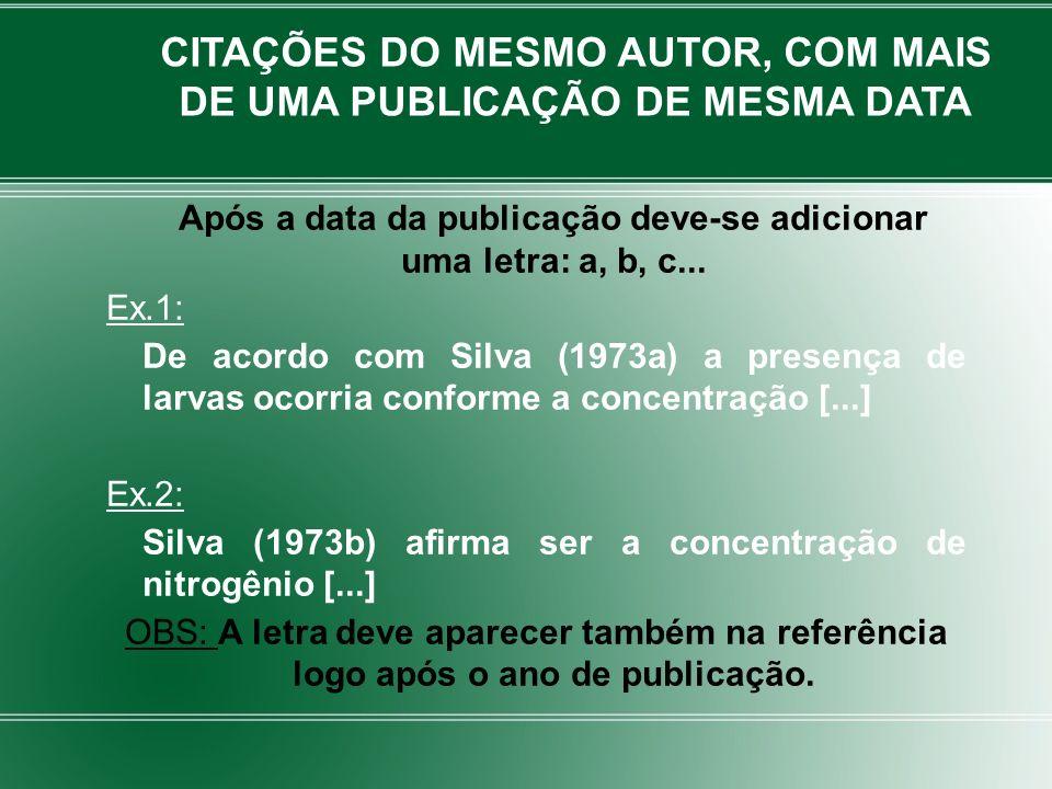 CITAÇÕES DO MESMO AUTOR, COM MAIS DE UMA PUBLICAÇÃO DE MESMA DATA