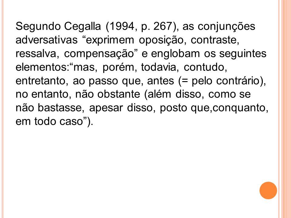 Segundo Cegalla (1994, p.