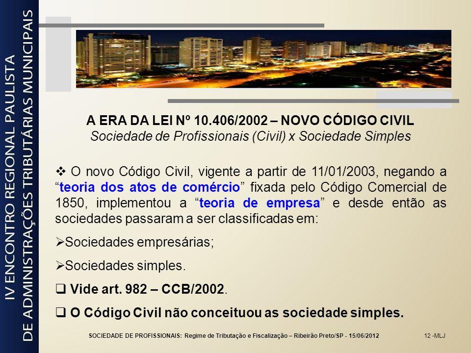 A ERA DA LEI Nº 10.406/2002 – NOVO CÓDIGO CIVIL
