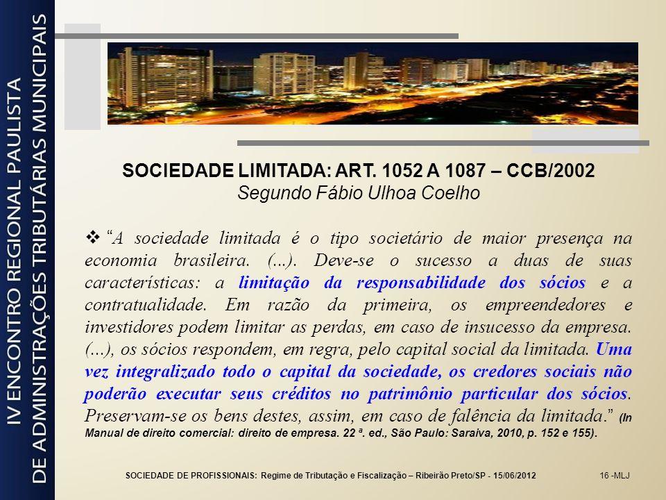 SOCIEDADE LIMITADA: ART. 1052 A 1087 – CCB/2002