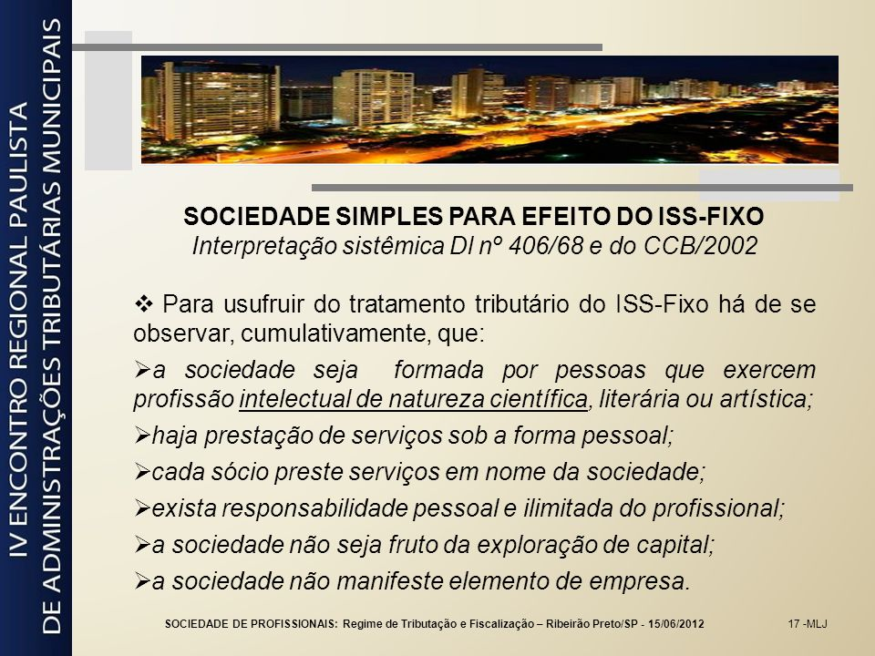 SOCIEDADE SIMPLES PARA EFEITO DO ISS-FIXO