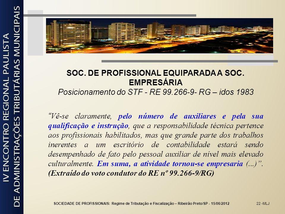 SOC. DE PROFISSIONAL EQUIPARADA A SOC. EMPRESÁRIA