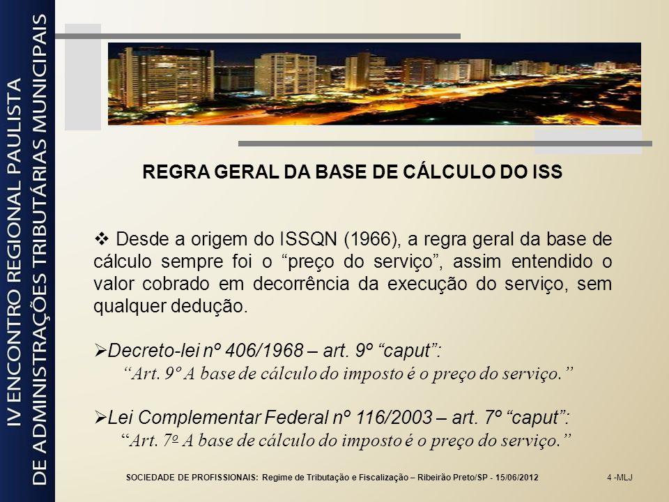 REGRA GERAL DA BASE DE CÁLCULO DO ISS