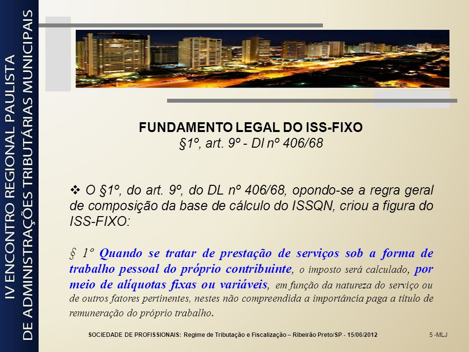 FUNDAMENTO LEGAL DO ISS-FIXO