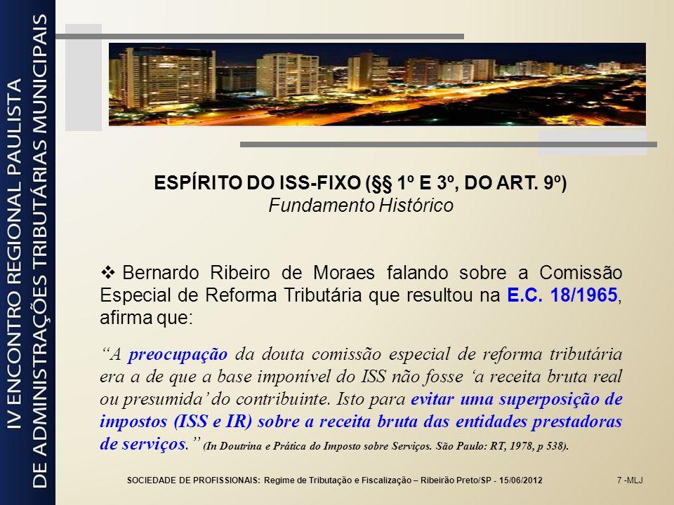ESPÍRITO DO ISS-FIXO (§§ 1º E 3º, DO ART. 9º)