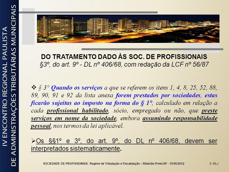 DO TRATAMENTO DADO ÀS SOC. DE PROFISSIONAIS