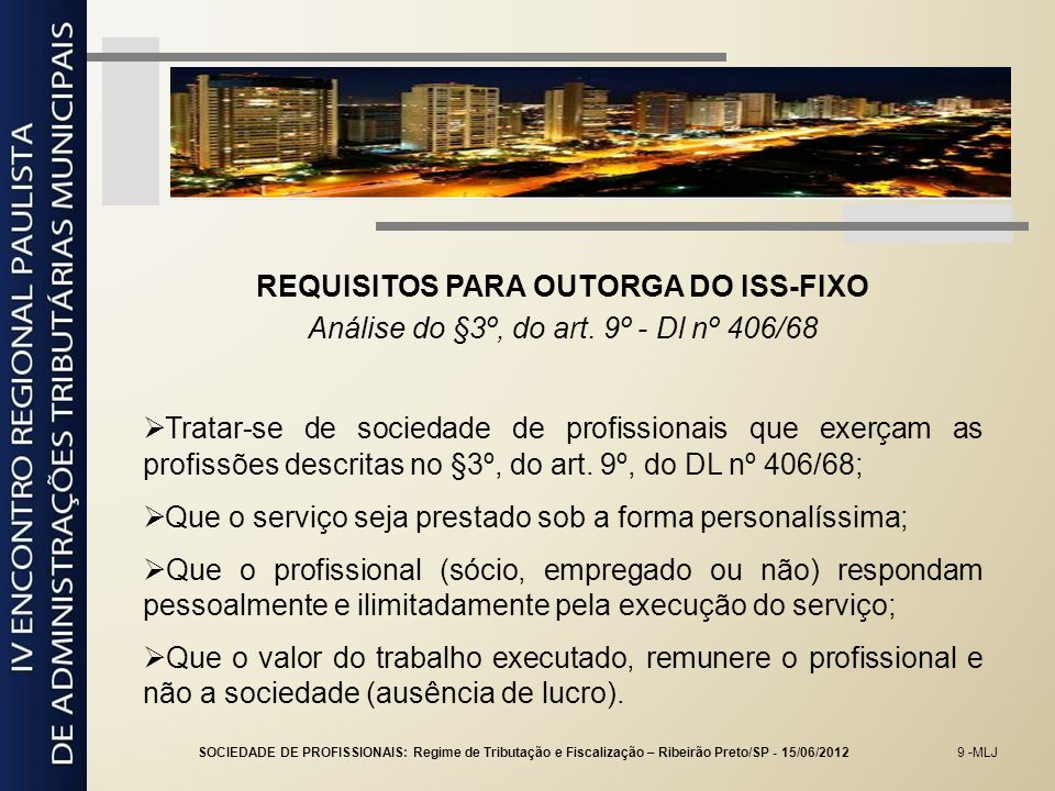 REQUISITOS PARA OUTORGA DO ISS-FIXO