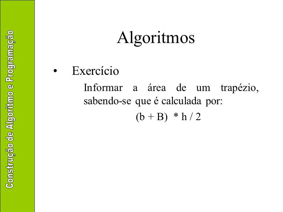 Algoritmos Exercício.
