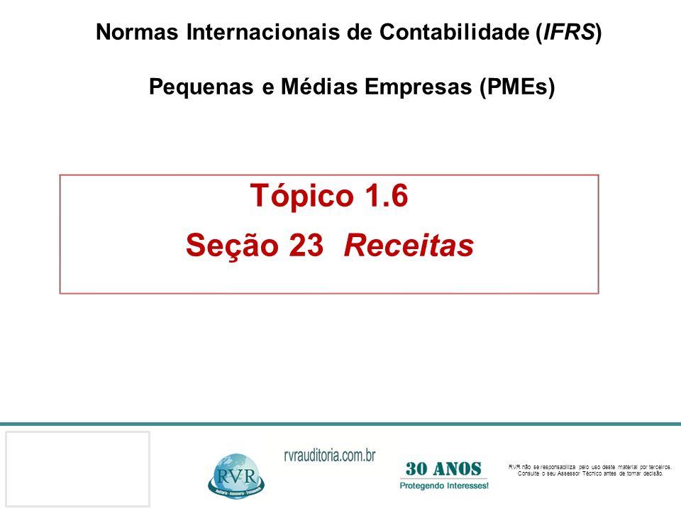 Normas Internacionais de Contabilidade (IFRS) Pequenas e Médias Empresas (PMEs)