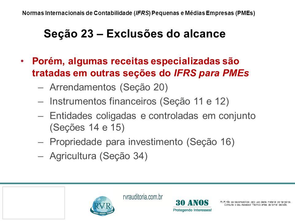 Arrendamentos (Seção 20) Instrumentos financeiros (Seção 11 e 12)
