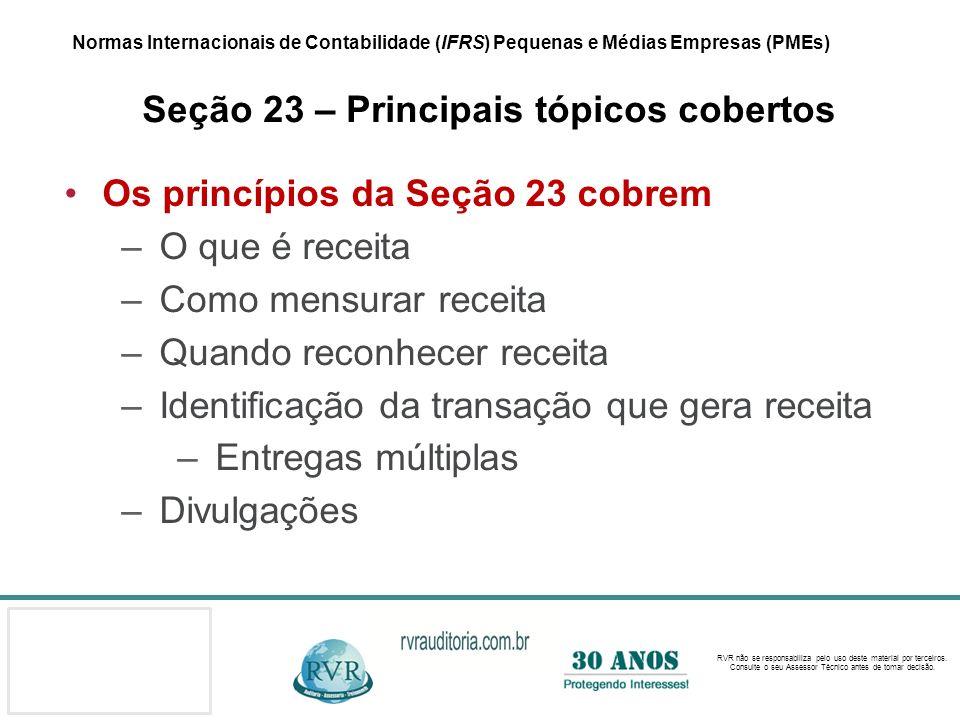 Os princípios da Seção 23 cobrem O que é receita Como mensurar receita