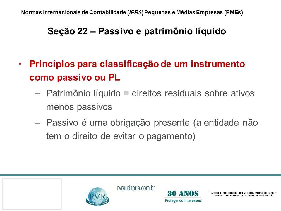 Princípios para classificação de um instrumento como passivo ou PL