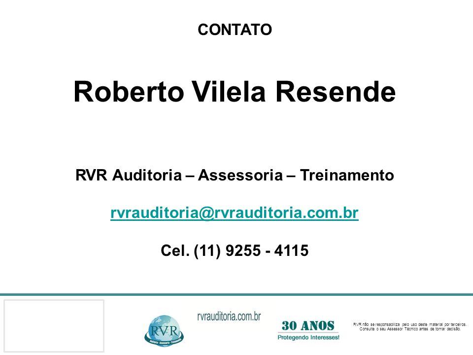 Roberto Vilela Resende RVR Auditoria – Assessoria – Treinamento