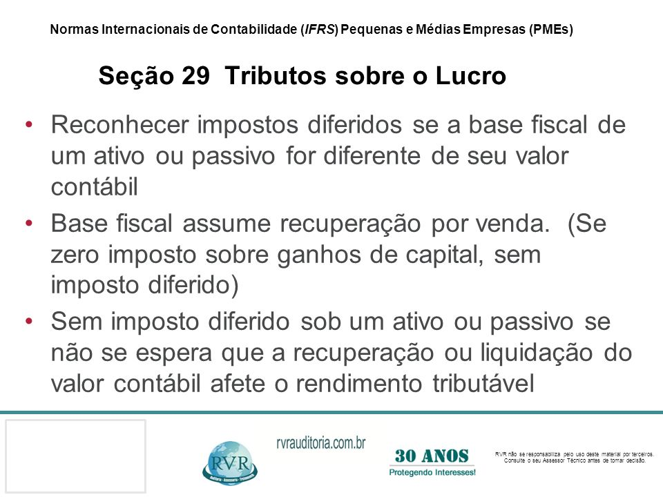 Normas Internacionais de Contabilidade (IFRS) Pequenas e Médias Empresas (PMEs) Seção 29 Tributos sobre o Lucro