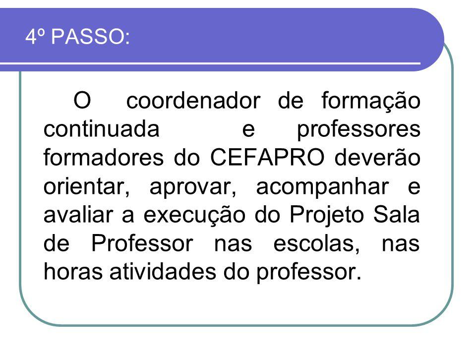 4º PASSO: