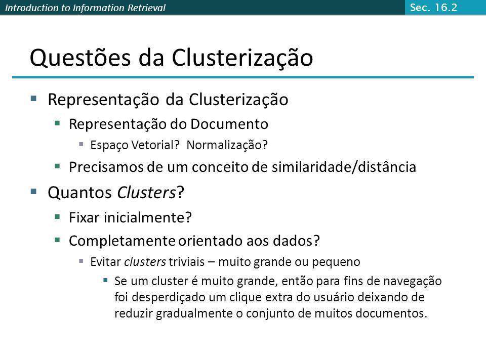 Questões da Clusterização