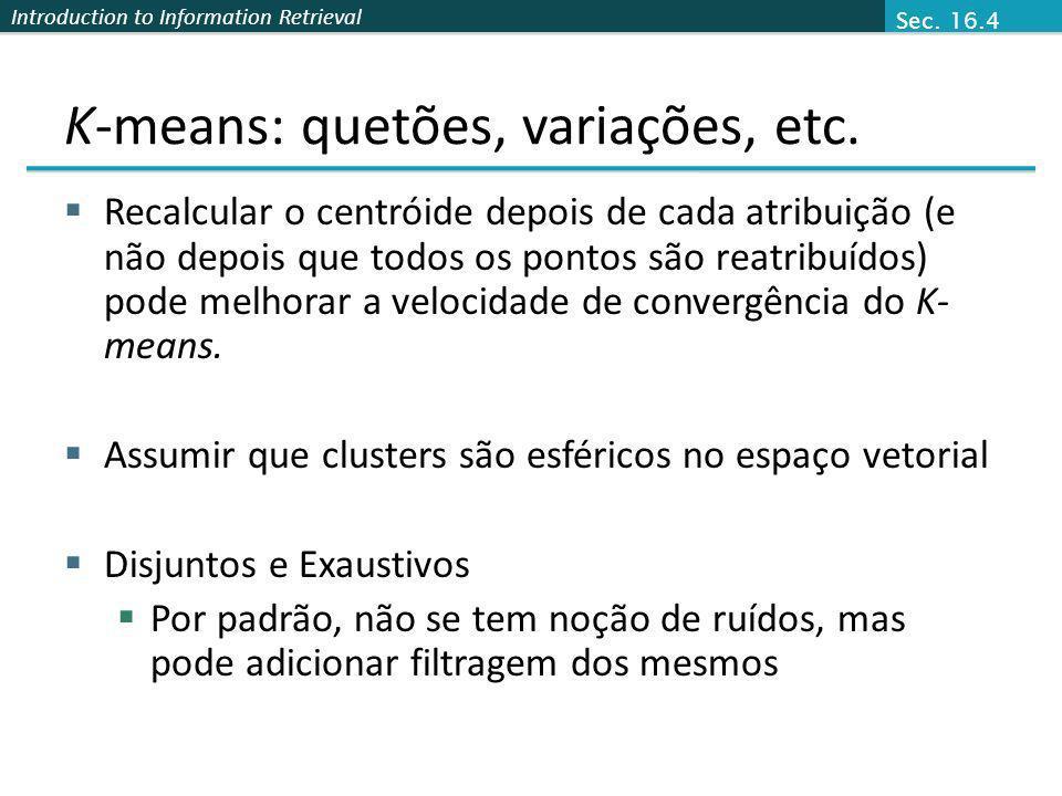 K-means: quetões, variações, etc.