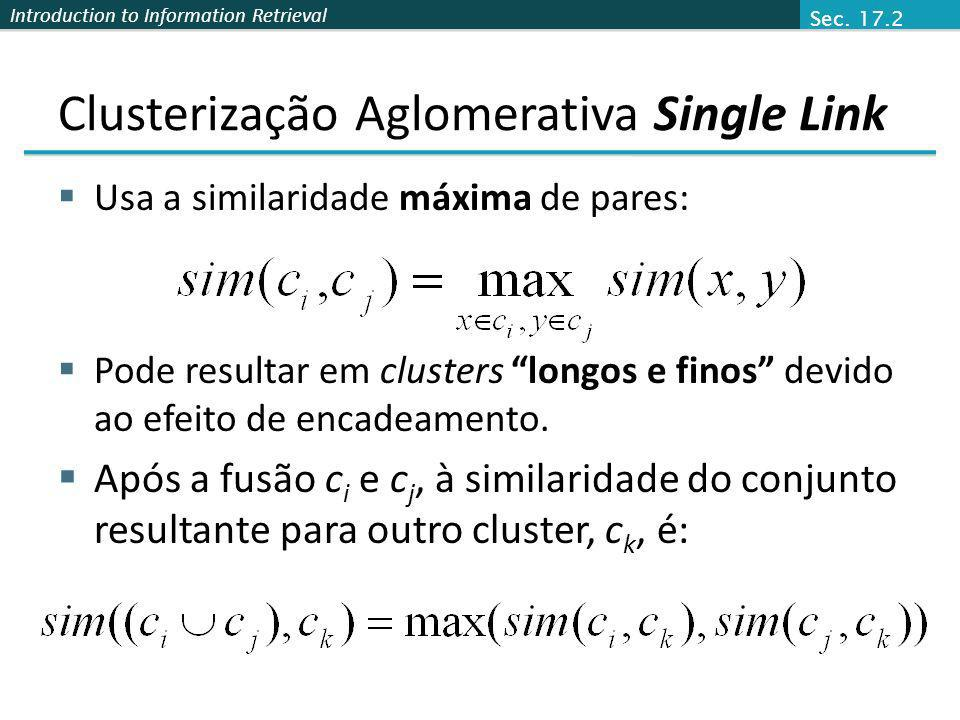 Clusterização Aglomerativa Single Link