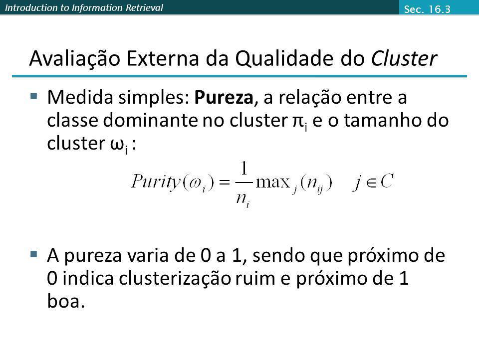 Avaliação Externa da Qualidade do Cluster