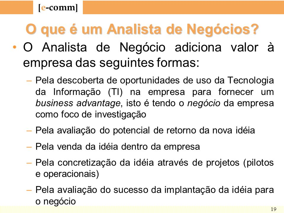O que é um Analista de Negócios