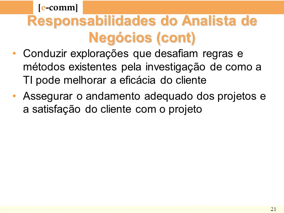 Responsabilidades do Analista de Negócios (cont)